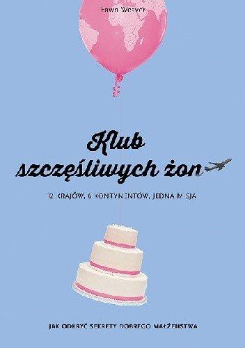 książka o małżeństwie klub szczęśliwych żon