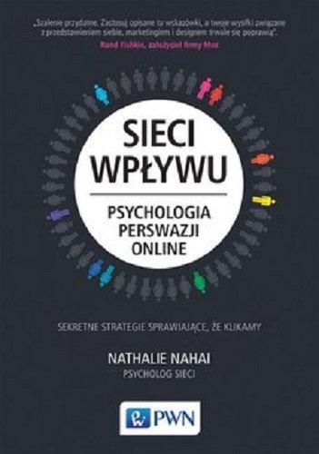 sieci wpływu psychologia perswazji online książki o perswazji