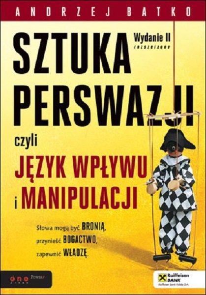 sztuka perswazji czyli język wpływu i manipulacji książki o perswazji
