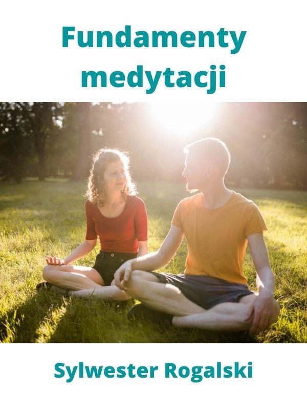 fundamenty medytacji kurs medytacji