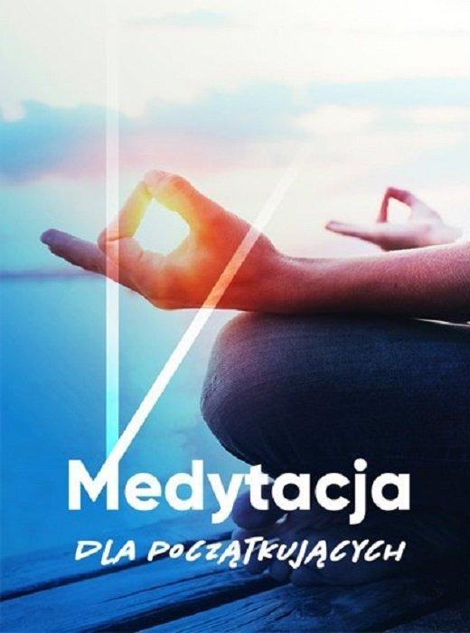Medytacja dla początkujących kursy medytacji