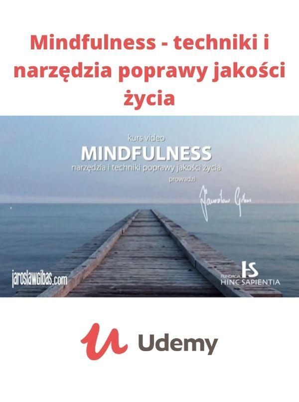 mindfulness techniki i narzędzia poprawy jakości życia kurs mindfulness