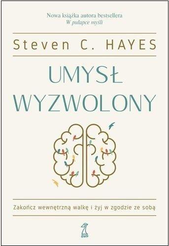 Umysł wyzwolony książka zmieniająca życie