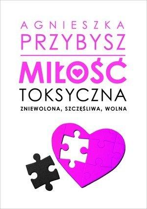 Miłość toksyczna książka o toksycznej miłości