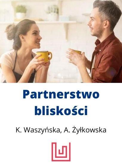 partnerstwo bliskości kurs psychologiczny online