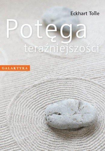 potęga teraźniejszości książka o medytacji