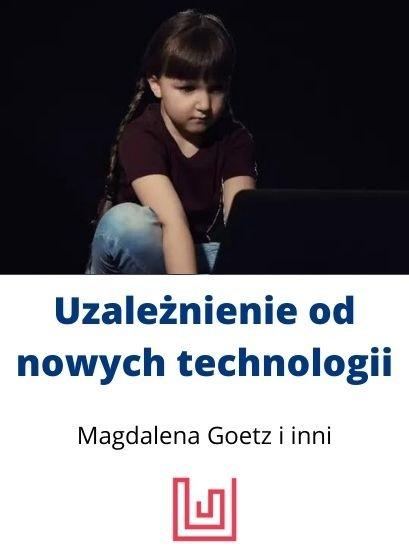 uzależnienie od nowych technologii szkolenie psychologiczne