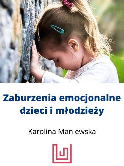 zaburzenia emocjonalne dzieci i młodzieży kurs psychologa