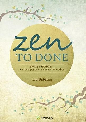 zen to done książka o zarządzaniu czasem