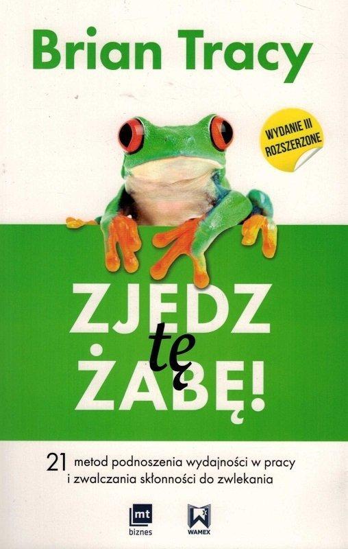 zjedz tę żabę zarządzanie czasem książki
