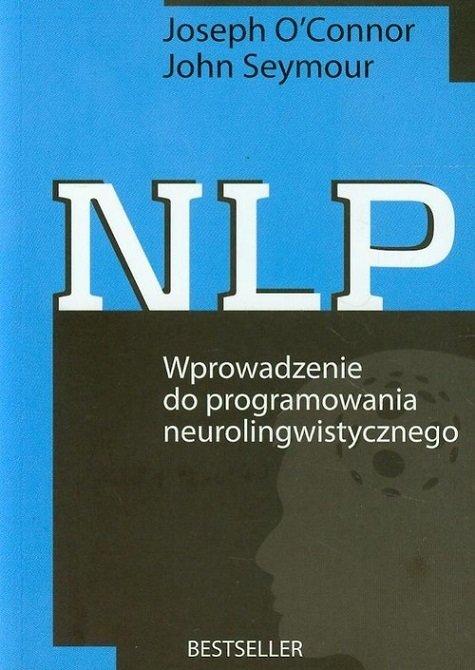 nlp wprowadzenie do programowania neurolingwistycznego nlp książki